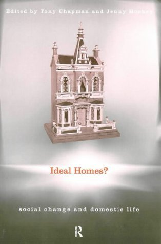 Ideal Homes?: Social Change and the Experience of the Home by Jenny Hockey (1999-07-29) thumbnail