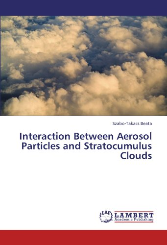 Interaction Between Aerosol Particles and Stratocumulus Clouds