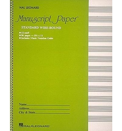 [(Standard Wirebound Manuscript Paper (Green Cover) )] [Author: Hal Leonard Publishing Corporation] [Feb-1986]
