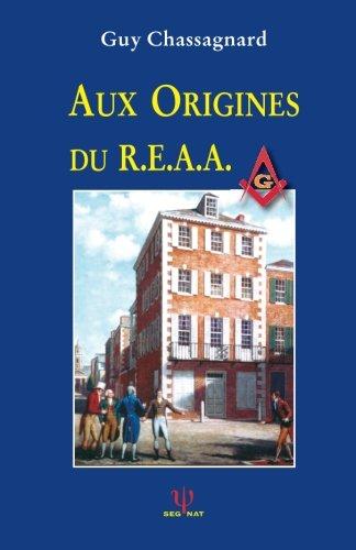 Aux Origines du R.E.A.A.
