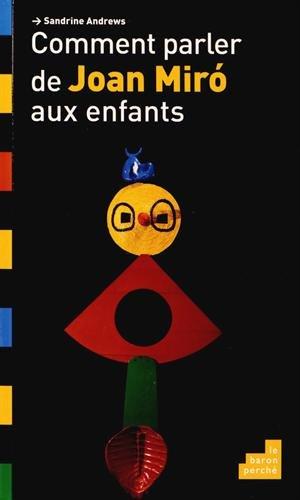 """<a href=""""/node/2940"""">Comment parler de Joan Miro aux enfants</a>"""