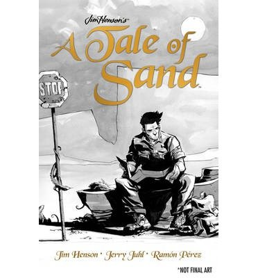 [(Jim Henson's Tale of Sand)] [Author: Jim Henson] published on (January, 2012)