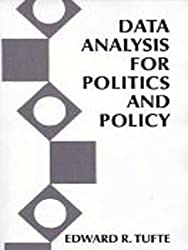 Data Analysis for Politics and Policy (Foundations of Modern Political Science)