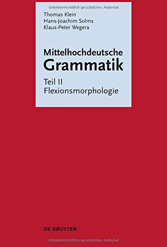 Mittelhochdeutsche Grammatik: Flexionsmorphologie