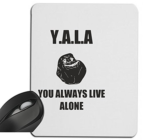 mauspad-yala-you-always-live-alone-jga-lach-face-gaming-mousepad-spass-kult-dvd-fun-jga