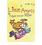 Little Angels by Phinn, Gervase ( AUTHOR ) Oct-01-2006 Paperback