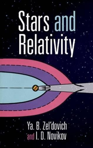 Stars and Relativity (Dover Books on Physics)
