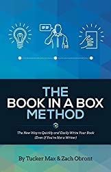 The Book In A Box Method: The New Way to Quickly and Easily Write Your Book (Even If You're Not a Writer) (English Edition)