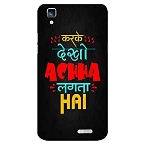 Mobo Monkey Designer Printed Back Case Cover for Oppo R7 :: Oppo R7 Lite (Humor :: Hindi :: Quirky :: Desi :: Typography)