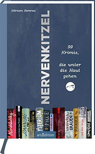 Buchseite und Rezensionen zu 'Nervenkitzel: 99 Bücher, die jeder Krimiliebhaber gelesen haben muss' von Miriam Semrau