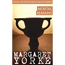 Mortal Remains (Patrick Grant Series Book 4)