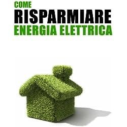 41vJwdjTCcL. AC UL250 SR250,250  - Come risparmiare soldi sulla bolletta elettrica di casa e ridurre il consumo energetico