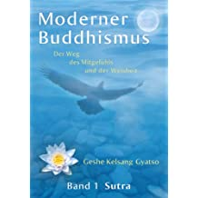 Moderner Buddhismus – Band 1: Sutra