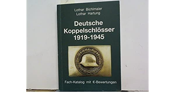 neu Deutsche Koppelschlösser 1919-1945 3 2018 Aufl