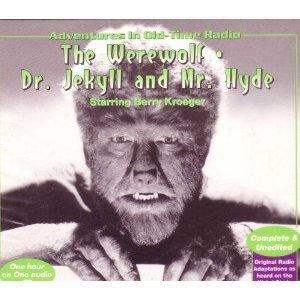 Werewolf/Dr Jekyll & Mr Hyde