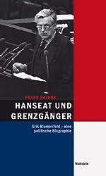Hanseat und Grenzgänger: Erik Blumenfeld - eine politische Biographie