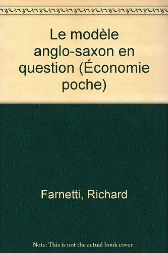 Le modèle anglo-saxon en question