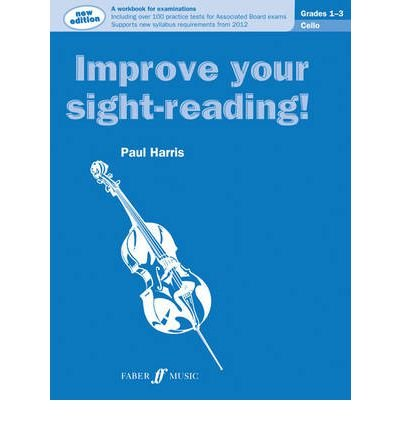 [(Cello Grades 1-3)] [ By (author) Paul Harris ] [September, 2012]