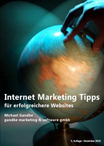Internet Marketing Tipps für erfolgreichere Websites