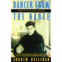 Dancer from the Dance by Andrew Holleran (1990-11-22)