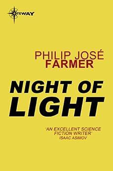 Night of Light by [Farmer, Philip Jose]