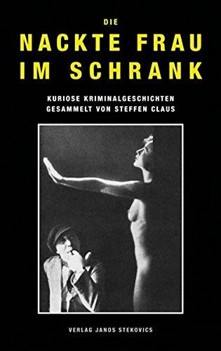 chrank: Kuriose Kriminalgeschichten (Verbrecheralbum) (Nackt Frau Claus)