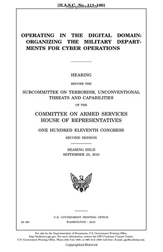 Operating in the digital domain :organizing the military departments for cyber operations -