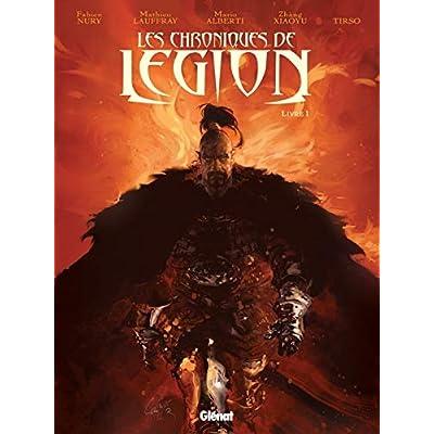 Les Chroniques de Légion - Tome 01