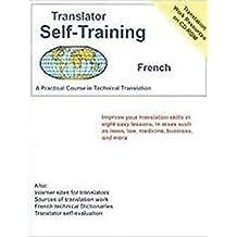 Translator Self Training Spanish (Translators Self-Training) by Morry Sofer (2015-09-15)