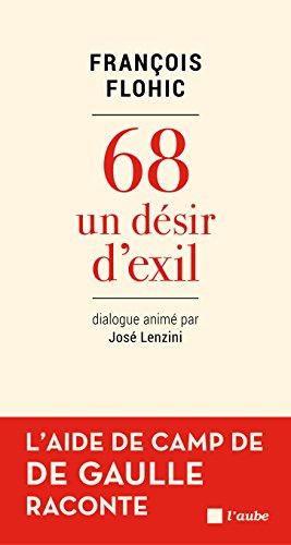 68 ct De Gaulle: Un dsir d'exil