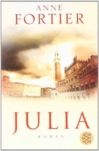Buchseite und Rezensionen zu 'Julia: Roman' von Anne Fortier