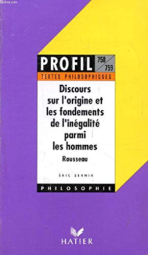 Discours sur l'origine et les fondements de l'inégalité parmi les hommes par Jean-Jacques Rousseau, Eric Zernik
