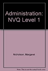 Administration: NVQ Level 1