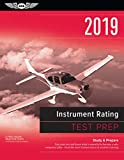 Instrument Rating Test Prep 2019: Study & Prepare: Pass Your Test and Know What Is Essential to Become a Safe, Competent