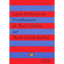 """Leçon littéraire sur """"Frankenstein"""" de Mary Shelley"""