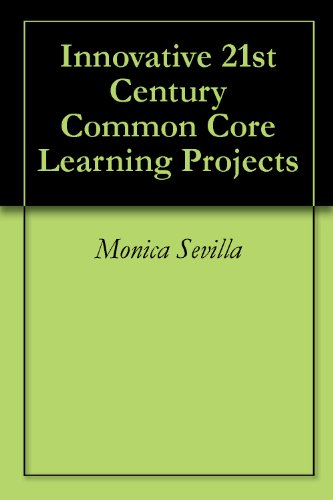 innovative-21st-century-common-core-learning-projects-english-edition