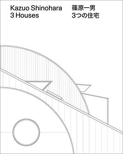 Kazuo Shinohara:: 3 Houses (Einzelausgabe)