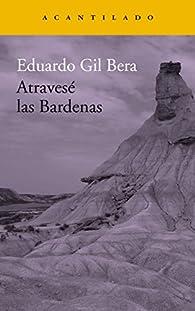 Atravesé las Bardenas par Eduardo Gil Bera
