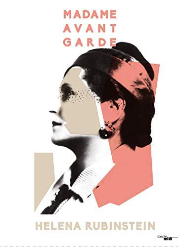 Madame avant-garde - Helena Rubinstein par COLLECTIF