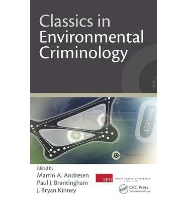 [(Classics in Environmental Criminology )] [Author: Martin A. Andresen] [May-2010]