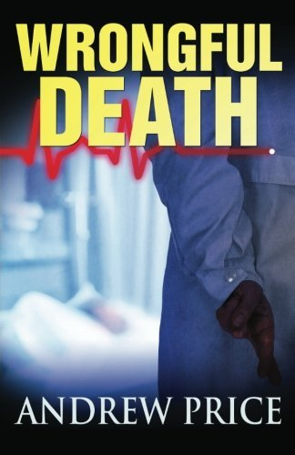 Wrongful Death by Andrew Price (2012-06-04)