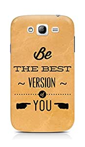 Amez Be the Best version of Yourself Back Cover For Samsung Grand Neo Plus