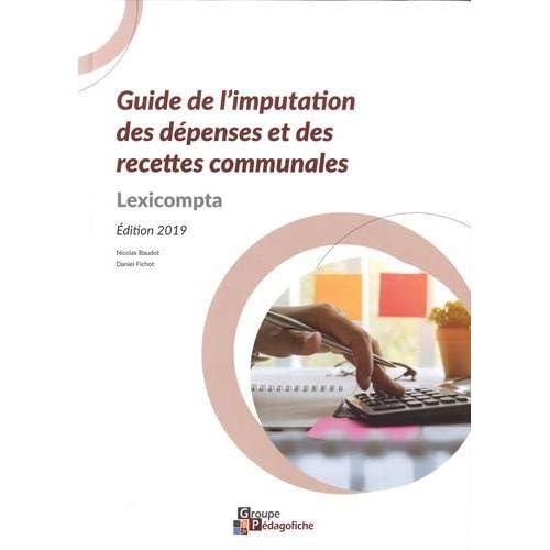 Guide de l'imputation des dépenses et des recettes communales