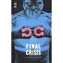Final Crisis, Tome 2 : Sept soldats (2e partie)
