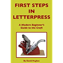 First Steps in Letterpress (English Edition)
