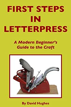 First Steps in Letterpress by [Hughes, David]
