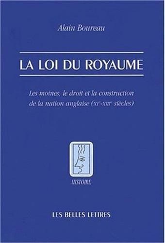 La Loi du royaume par Alain Boureau