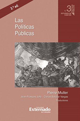 Las políticas públicas, 3.ª ed. por Muller Pierre