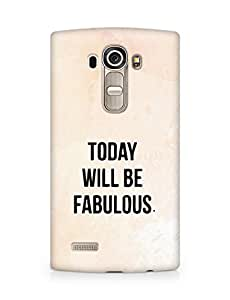 AMEZ today will be fabulous Back Cover For LG G4