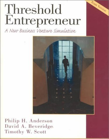 Threshold Entrepreneur: A New Business Venture Simulation, Team Version Book and Disk by Philip H. Anderson (2000-04-15)